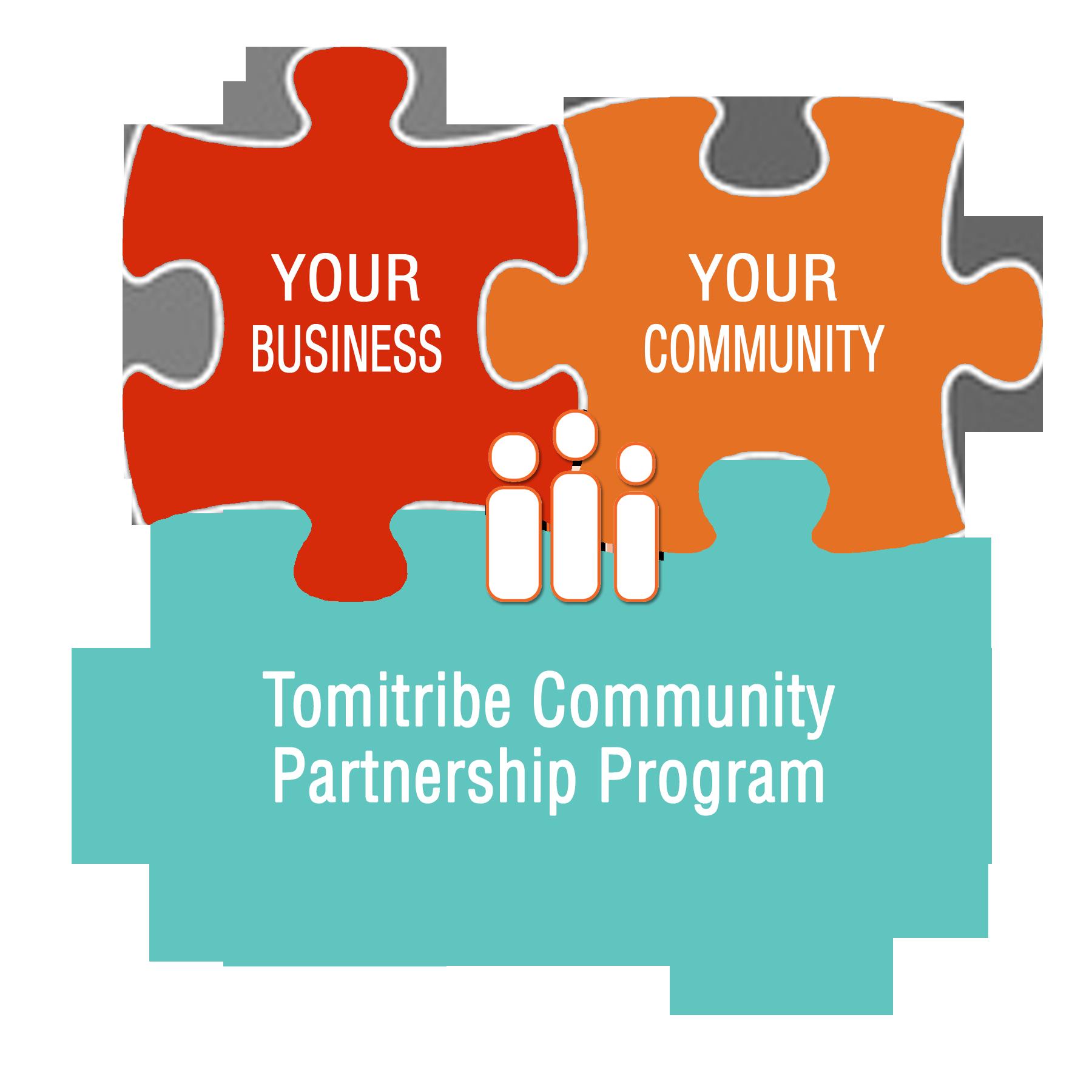 Tomitribe Community Partnership Program